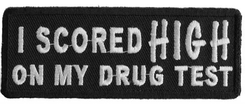 I Scored High On My Drug Test Patch - 3.75x1.5 inch