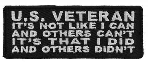 US Veteran I Did and Others Didn't Patch - 4x1.5 inch