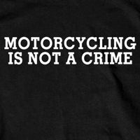 Black Short Sleeve Motorcycling Is Not A Crime Shirt