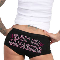 Keep On Dreaming Ladies Boy Shorts