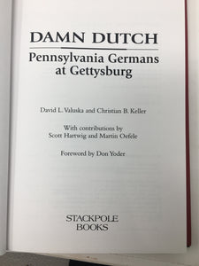 DAMN DUTCH: Pennsylvania Germans at G'burg