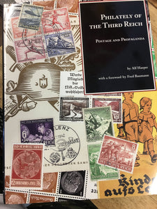 Rare     Philately of the Third Reich Postage and Propaganda by Alf Harper