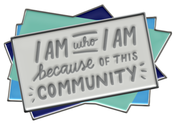 I Am My Community Enamel Pin