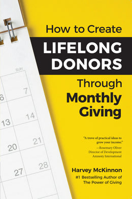 How to Create Lifelong Donors through Monthly Giving