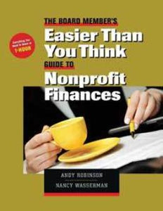 The Board Member's Easier Than You Think Guide to Nonprofit Finances