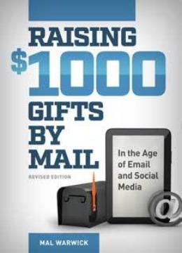 Raising $1,000 Gifts by Mail in the Age of Email and Social Media
