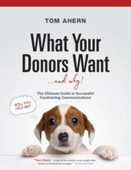 What Your Donors Want...and Why