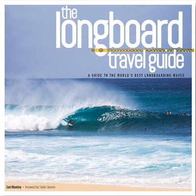 Longboard Travel Guide