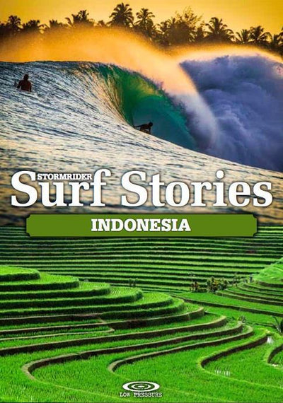 Stormrider Guide Surf Stories Indonesia