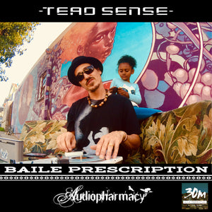 """Baile Prescription"" - New DJ Mix by Teao Sense!"