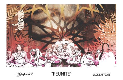 "MOMENT - ""REUNITE"" POSTER BY JACK EASTGATE"