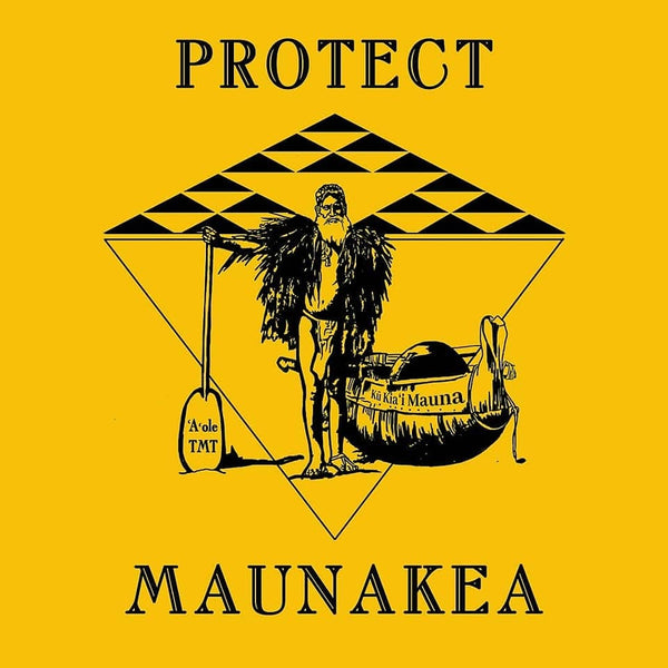 "$20 Donation - ""Protect Maunakea"" poster by MamaWisdom1"