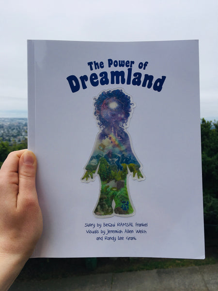 CHILDRENS BOOK: The Power of Dreamland by  BeQui RAMSAL Frankel
