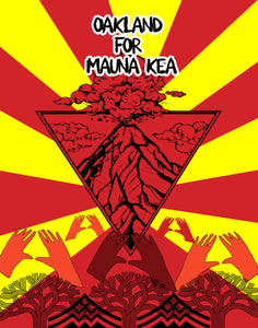 $20 donation- Oakland for Mauna Kea Poster + New single DL by Audiopharmacy