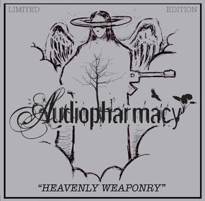 Audiopharmacy Prescriptions - Heavenly Weaponry