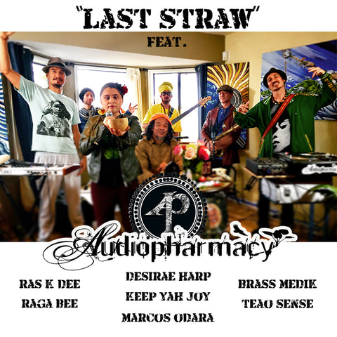 "SINGLE (Download): Audiopharmacy Live Ensemble - ""Last Straw"""