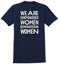 We are empowered t-shirt