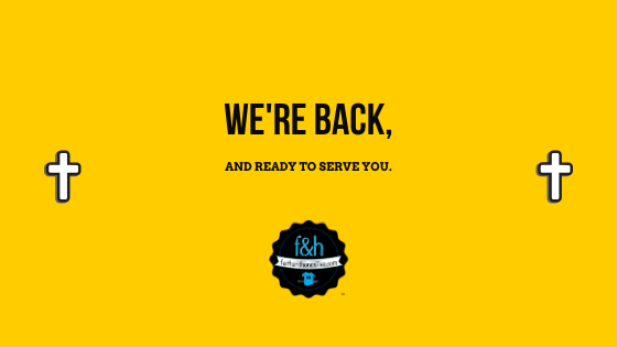 We're Back and Happy to Serve You