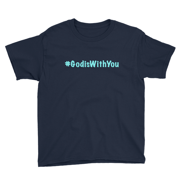 Youth Short Sleeve #GodisWithYou Tee - Aqua Lettering