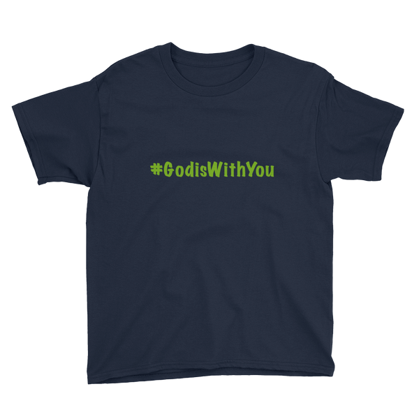 Youth Short Sleeve #GodisWith You Tee - Green Lettering
