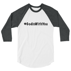 Men's 3/4 Sleeve #GodisWithYou Raglan Shirt