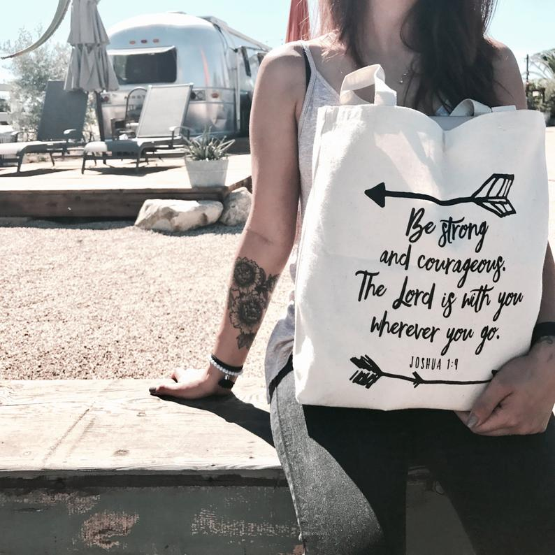 Be Strong and Courageous Canvas Bag