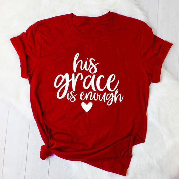 His Grace is Enough Ladies Cotton Graphic Tee