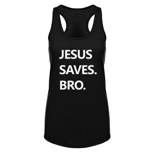 Ladies' Racerback Jesus Saves Bro Tank Top - Black