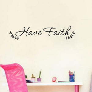Have Faith Inspirational Vinyl Wall Decal