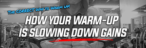 How Your Warm-Up is Slowing Down Gains