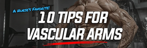 10 Tips for Vascular Arms (A Nurse's Favorite!)