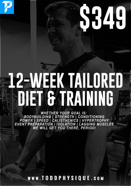 12-Week Tailored Diet & Training - ToddPhysique Coaching | TEAMFLEXAPPEAL Apparel