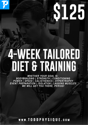 4-Week Tailored Diet & Training - ToddPhysique Coaching | TEAMFLEXAPPEAL Apparel