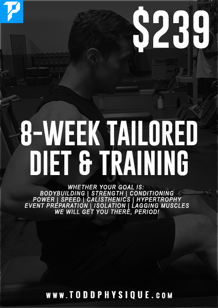 8-Week Tailored Diet & Training - ToddPhysique Coaching | TEAMFLEXAPPEAL Apparel