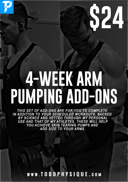 4-Week Arm Pumping Add-Ons - ToddPhysique Coaching | TEAMFLEXAPPEAL Apparel