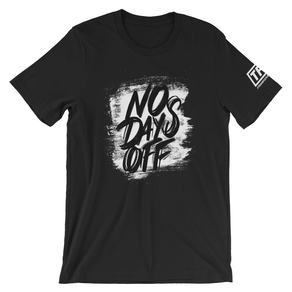 No Days Off Tee - FlexAppeal | What's Your #FLEXAPPEAL?