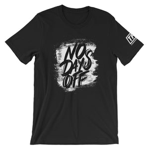 No Days Off Tee - ToddPhysique Coaching | TEAMFLEXAPPEAL Apparel