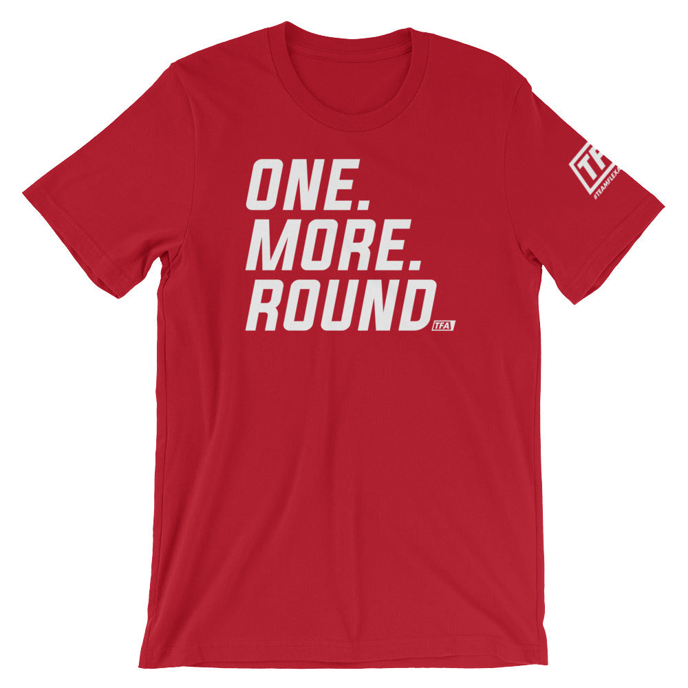 """One More Round"" Tee - ToddPhysique Coaching 