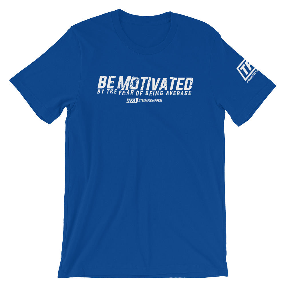 """Be Motivated"" Tee - ToddPhysique Coaching 