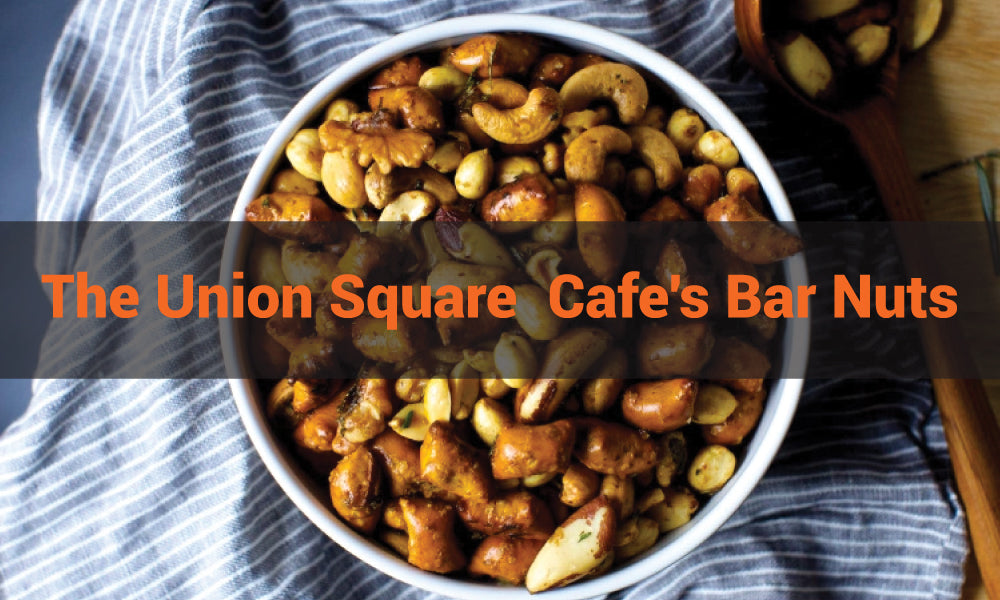 The Union Square  Cafe's Bar Nuts