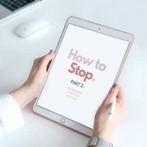 How To Stop - Part 2 (E-Book)