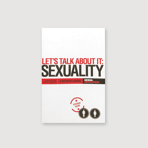 Let's Talk About It: Sexuality (STUDENT'S GUIDE)