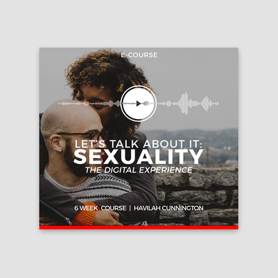 Let's Talk About It: Sexuality (E-Course)
