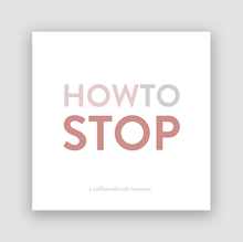 How To Stop (E-Book)