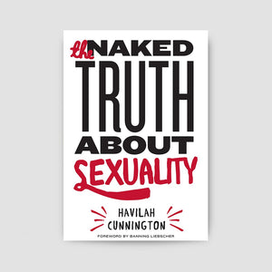 The Naked Truth About Sexuality