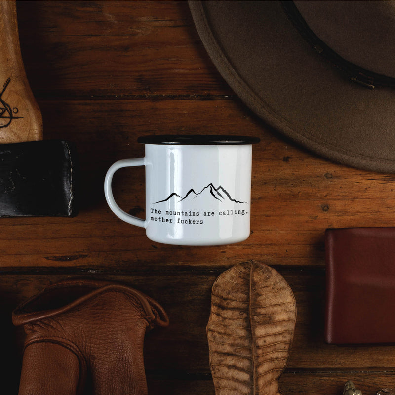The Mountains are Calling Mother Fuckers Campfire Mug