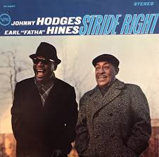Johnny Hodges & Earl Fatha Hines - Stride Right