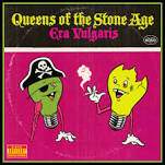 Queens of the Stone Age - Era vulgar