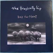 Tragically Hip - Day for Night (2LP)