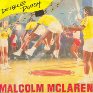 "Malcolm McLaren - Double Dutch (12"")"
